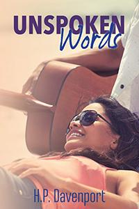 Unspoken Words: A Friends to Lovers Romance