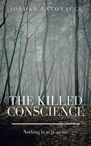 The Killed Conscience