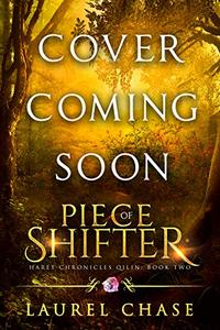 Piece of Shifter: A Fantasy Romance