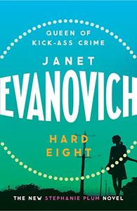 Hard Eight: A fresh and witty crime adventure