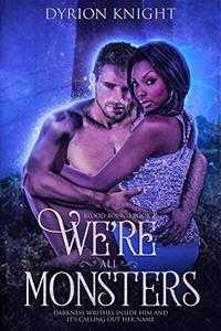 We're All Monsters: A Steamy Pirate Romance