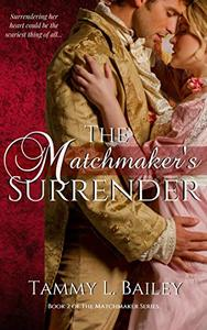 The Matchmaker's Surrender: A Sensual Regency Romance