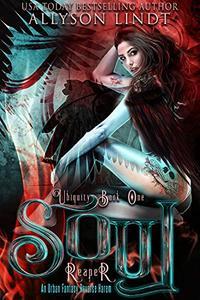 Soul Reaper: An Urban Fantasy Reverse Harem