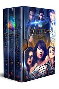 REFLECTIONS TRILOGY: Brighten Magic Academy