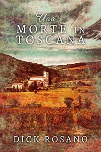 Una Morte in Toscana