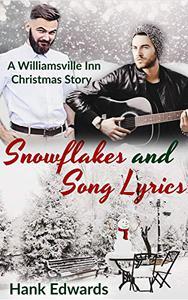 Snowflakes and Song Lyrics: A Williamsville Inn Christmas Story