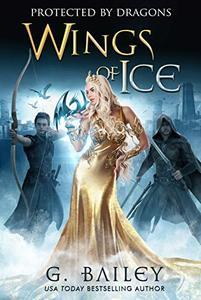Wings of Ice: A Reverse Harem Academy Romance.