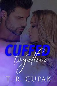Cuffed Together: A Cop Tales an Anthology for a Cause Short Story