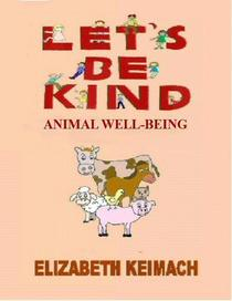 Let's be Kind, Animal Well-Being
