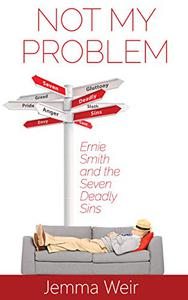 Not My Problem: Ernie Smith and the Seven Deadly Sins