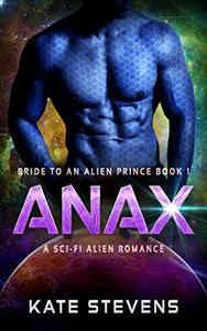ANAX: A Sci-Fi Alien Romance