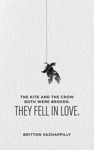 The Kite and the Crow, Both Were Broken. They Fell in Love