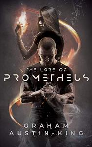 The Lore of Prometheus: A Modern Fantasy Thriller