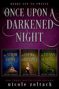 Once Upon a Darkened Night: Books 10-12