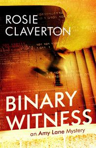 Binary Witness (Amy Lane Mysteries)