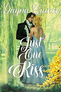 Just One Kiss: Hot Historical Romance