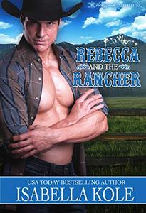Rebecca and the Rancher
