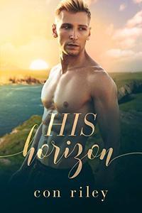 His Horizon: A His Contemporary MM Romance Novel