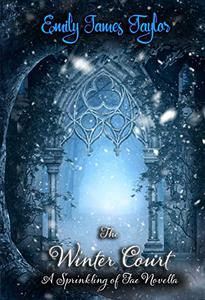 The Winter Court: A Sprinkling of Fae
