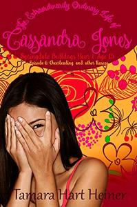 Episode 6: Cheerleading and Other Fiascos: The Extraordinarily Ordinary Life of Cassandra Jones