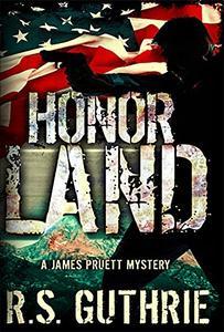 Honor Land: A Hard Boiled Murder Mystery