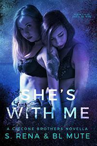 She's With Me: A FF Mafia Romance
