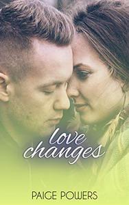Love Changes: A Sweet Clean YA Romance