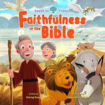 Faithfulness in the Bible