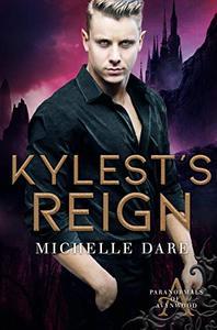 Kylest's Reign
