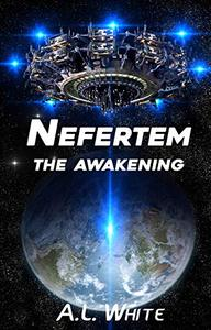 Nefertem: The Awakening