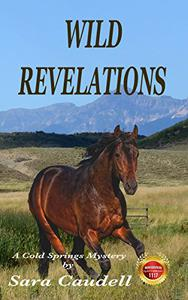 Wild Revelations: A Cold Springs Mystery