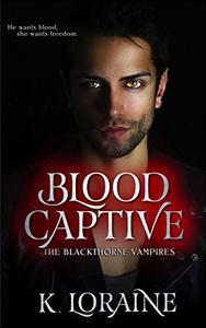 Blood Captive