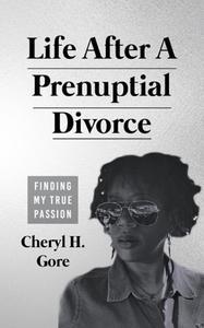 Life After A Prenuptial Divorce