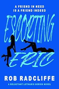 ESCORTING ERIC
