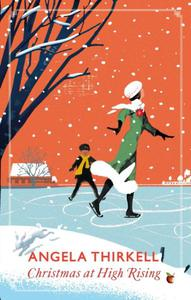 Christmas at High Rising: A Virago Modern Classic