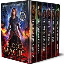 Blood Magic Box Set: The Complete Urban Fantasy Action Adventure: