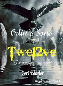 Odin's sons: Twe12ve: Twelve keys, one secret.