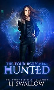 The Four Horsemen: Hunted