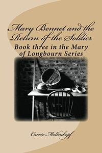 Mary Bennet and the Return of the Soldier: Book three in the Mary of Longbourn series
