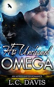 His Unclaimed Omega: An Mpreg Romance