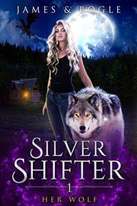 Her Wolf: A Why Choose Urban Fantasy Romance