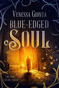 Blue-Edged Soul: A Soul Cavern Series Short 1.5