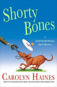 Shorty Bones: A Sarah Booth Delaney Story