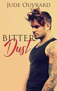 Bitter Dust