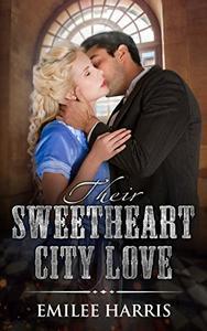 Their Sweetheart City Love