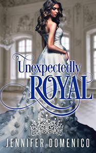 Unexpectedly Royal