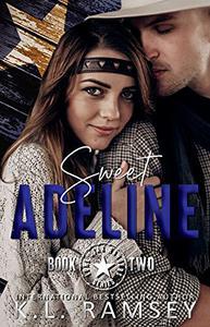Sweet Adeline: Lone Star Rangers Book 2