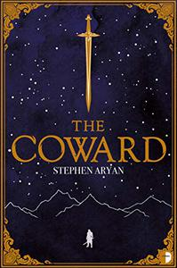 The Coward: Book I of the Quest for Heroes