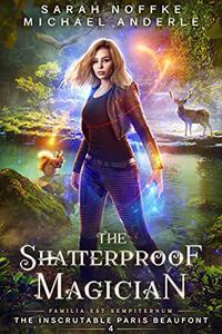 The Shatterproof Magician