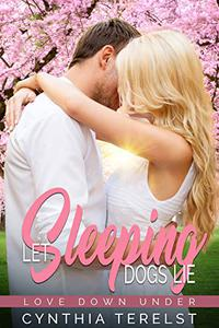 Let Sleeping Dogs Lie: A Second Chance Romance